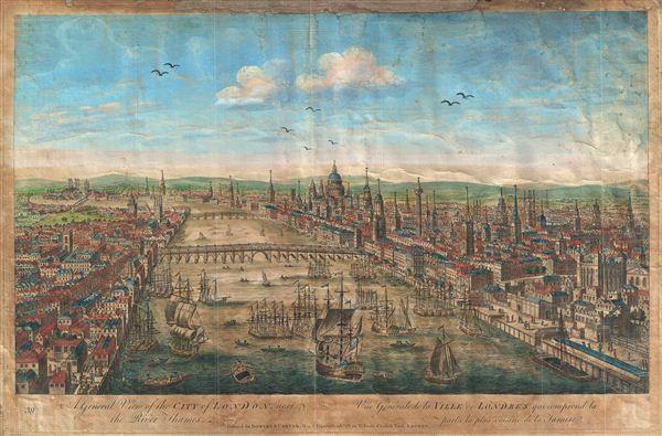 A General View of the City of London, next the River Thames.  Vue Generale de la Ville de Londres qui comprend la partie la plus voisine de la Tamise. - Main View