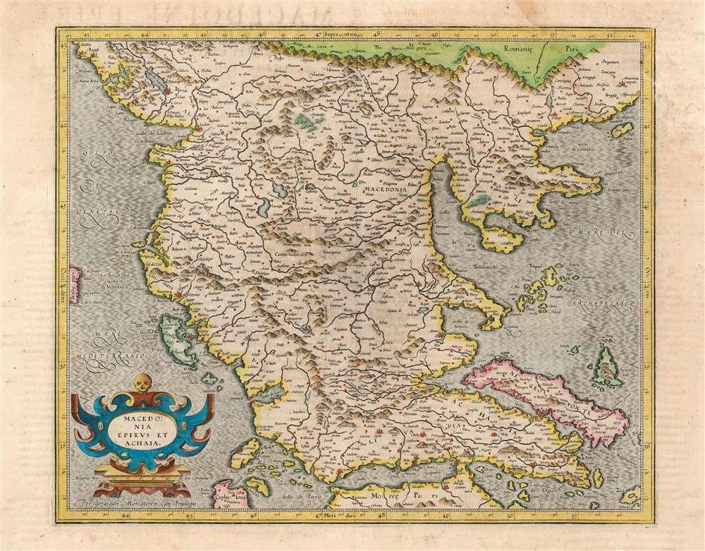 Macedonia Epirus et Achaia Per Gerardum Mercatorem Cum Priviligeo.