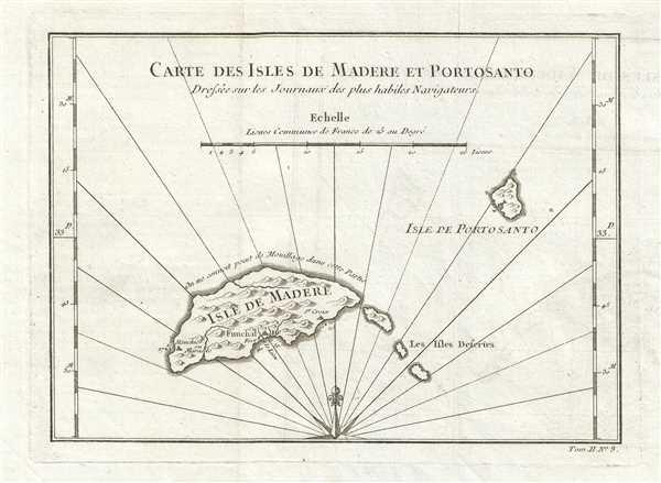 Carte des Isles de Madere et Portosanto. Dressée sur les Journaux des plus habiles Navigateurs.