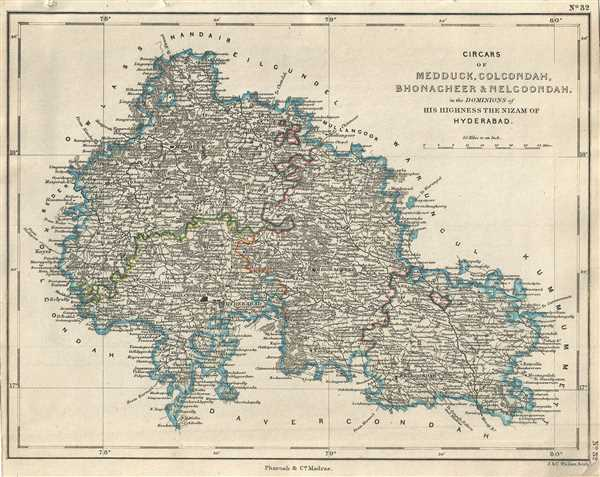 Circars of Medduck, Golcondah, Bhonagheer and Nelgoondah in the Dominions of His Highness the Nizam of Hyderabad. - Main View