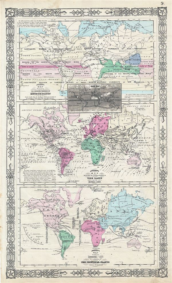 Johnson's Map Illustrating the Principal Features of Meteorology.  Johnson's Map Illustrating the Principal Features of the Land and the Co-tidal Lines.  Johnson's Map Showing the Distribution and Limits of Cultivation of the Principal Plants Useful to Mankind.�