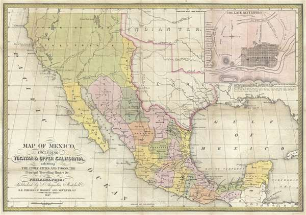 Map of Mexico, including Yucatan and Upper California, exhibiting the Chief Cities and Towns, The Principal Travelling Routes and c.