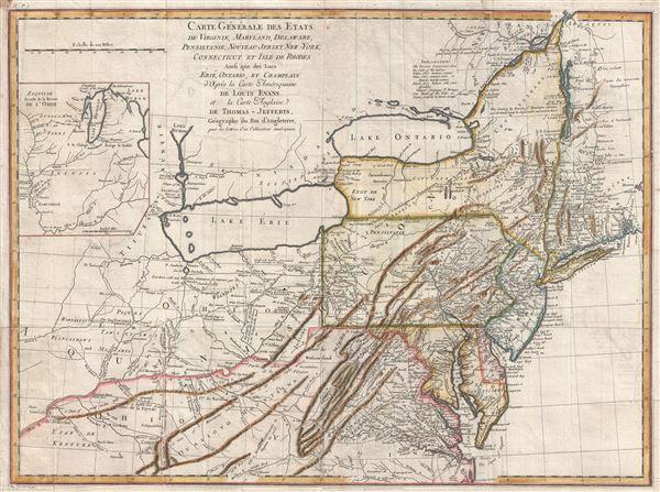 Carte Generale des Etats de Virginie, Maryland, Delaware, Pensilvanie, Nouveau-Jersey, New-York, Connecticut et Isle de Rhodes Ainsi que des Lacs Erie, Ontario, et Champlain. D'Apres la Carte Ameriquaine de Louis Evans et la Carte Anglaise de Thomas-Jefferys.