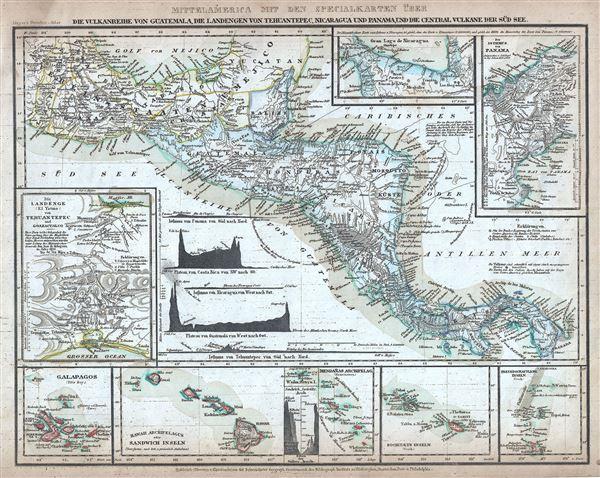 Mittelamerica Mit Den Specialkarten Uber Die Vulkanreihe Von Guatemala, Die Landengen Von Tehuantepec, Nicaragua Und Panama, Und Die Central-Vulkane Der Sud-See.