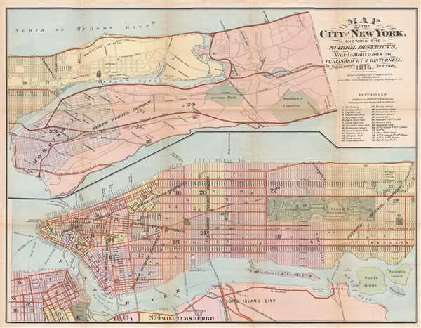 Map of the City of New York, Showing the School Districts, Wards, Railroads, etc.