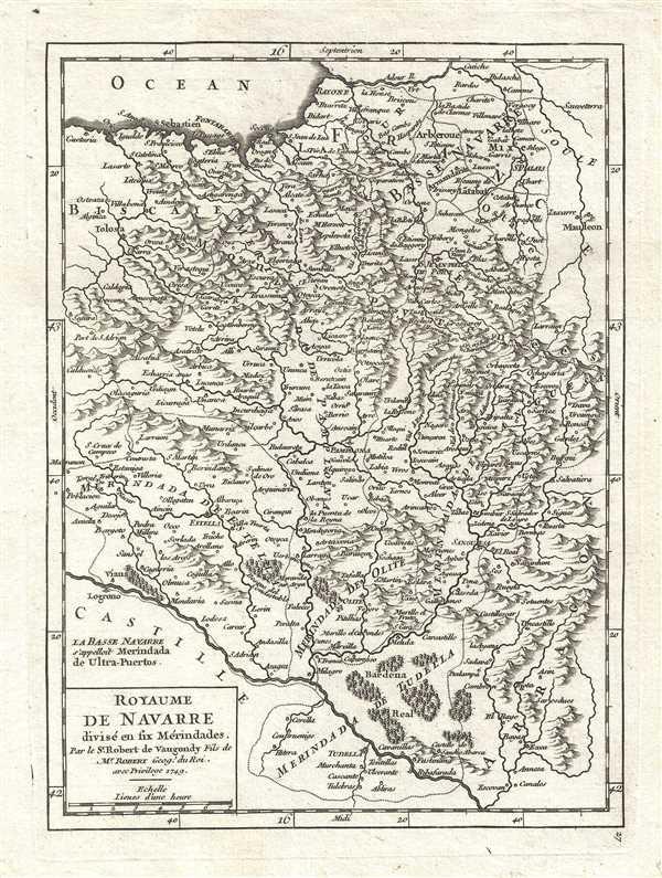 Royaume de Navarre divisé en six Mérindades. Par le Sr. Robert de Vaugondy, Fils de Mr. Robert. Geog. du Roi.