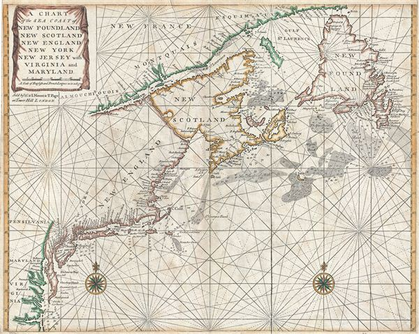 A Chart of the Sea Coast of New Foundland, New Scotland, New England ...