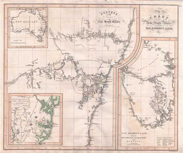 A Chart of New South Wales, Van Diemen's Land, &c. / Surveys of the Interior of New South Wales. / Van Diemen's Land from the Most Recent Authorities and Surveys. / British Settlements of Port Jackson, & C.