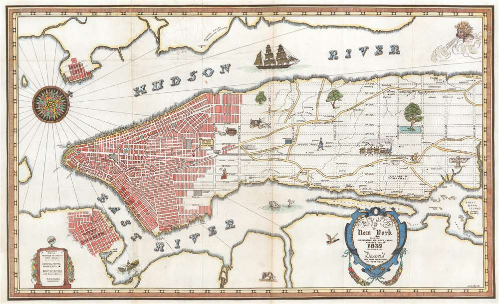 Map of the City of New York Shewing Surrounding Villages, Farms, Estates, etc. in 1839. Prepared by Dean's Who Were Established in That Year. - Main View
