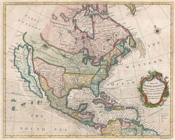 A Map of North America With the European Settlements and whatever else is remarkable in ye West Indies from the latest and best Observations.