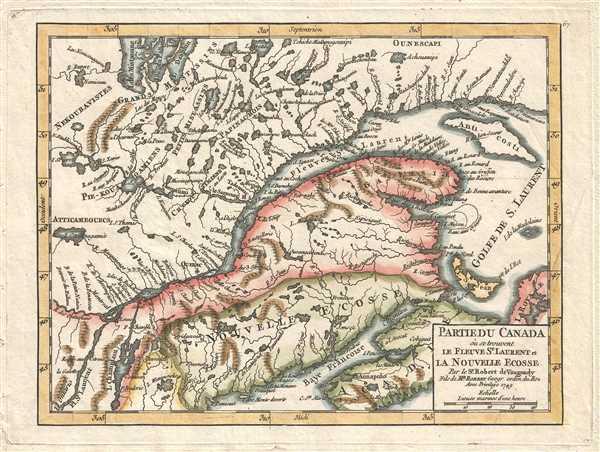 Partie du Canada où se trouvent le Fleuve St. Laurent et la Nouvelle Ecosse. Par le Sr. Robert de Vaugondy, Fils de Mr. Robert Geogr. ordin. du Roi.