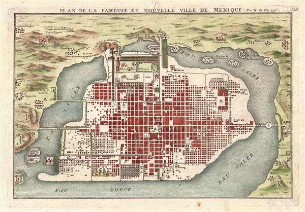 Plan de la Fameuse et Nouvelle Ville de Mexique.