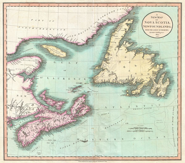 A New Map of Nova Scotia, Newfoundland & c., From the Latest Authorities.
