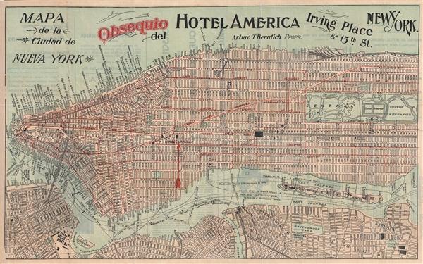 Mapa de la ciudad de Nueva York. / Obsequio del Hotel America. / Irving Place & 15th St. Nueva York.