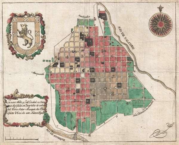 La mas Noble y Leal Ciudad de Oaxaca dividida en Quarteles de orden del exmo. Señor Marques de Branciforte Virei de esta Nueva España.