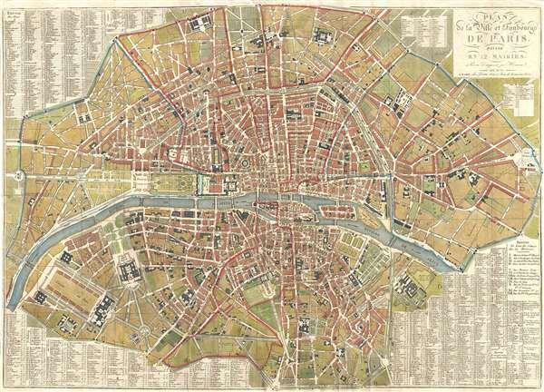 Plan de la Ville et Faubourgs de Paris, Divise en 12 Mairies.
