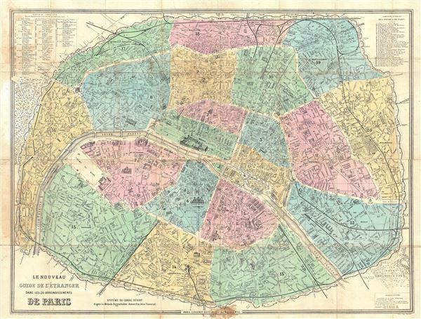 Le Nouveau Guide de L'Etranger dans les 20 Arrondissements De Paris.