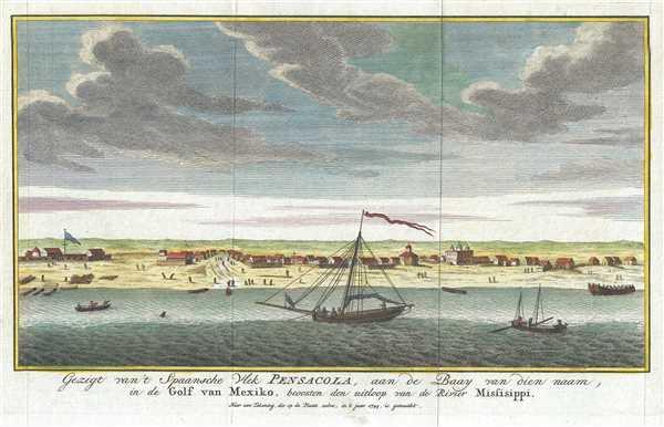Gezigt van't Spaansche Vlek Pensacoa, aan de Baay van diennaam, in de Golf van Mexiko, beoosten den uitloop van de Rivier Missisippi. Naar een Tekening, die op de Plaats zebre, in it jaar 1743, is gemaakt.