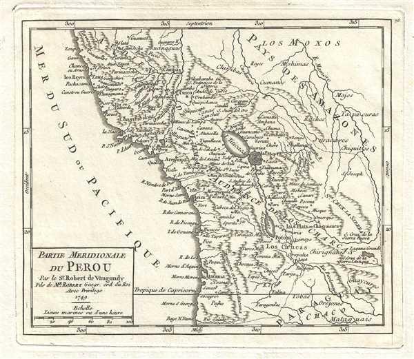 Partie Meridionale du Perou. Par le Sr. Robert de Vaugondy, Pils de Mr. Robert Geogr. ord. du Roi.