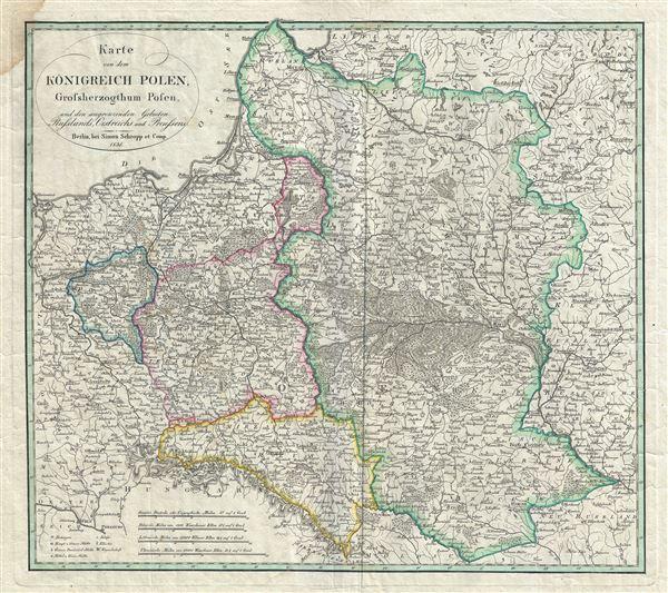 Karte von dem Konigreich Polen, Grossherzogthum Posen, und den angrenzenden Gebieten Russlands, Oestreichs, und Preussens.