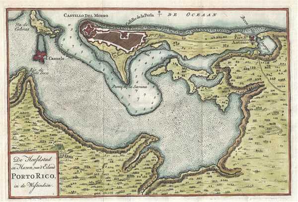 De Hoofdstad en Haven, van't Eiland Porto Rico, in de Westindien.