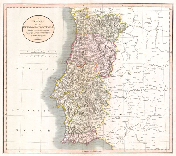 A New Map of the Kingdom of Portugal.  Divided into its Provinces. From the Latest Authorities.