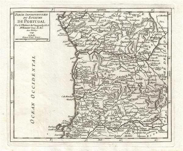 Partie Septentrionale du Royaume de Portugal. Par le Sr. Robert de Vaugondy, fils de Mr. Robert Geog. Du Roi.
