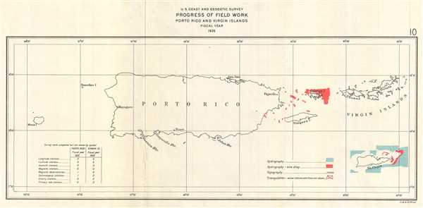U.S. Coast and Geodetic Survey Progress of Field Work Porto Rico and Virgin Islands Fiscal Year 1926. - Main View