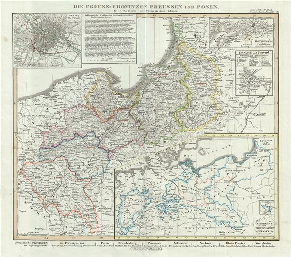 Die Preuss: Provinzen Preussen und Posen Mit Uebersicht des Preussischen Staats.