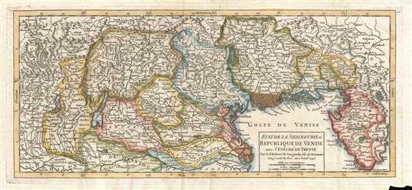 Etat de la Seigneurie et Republique de Venise avec l'Evêché de Trente. Par le Sr. Robert de Vaugondy, fils de M. Robert Geog. ord. du Roi.