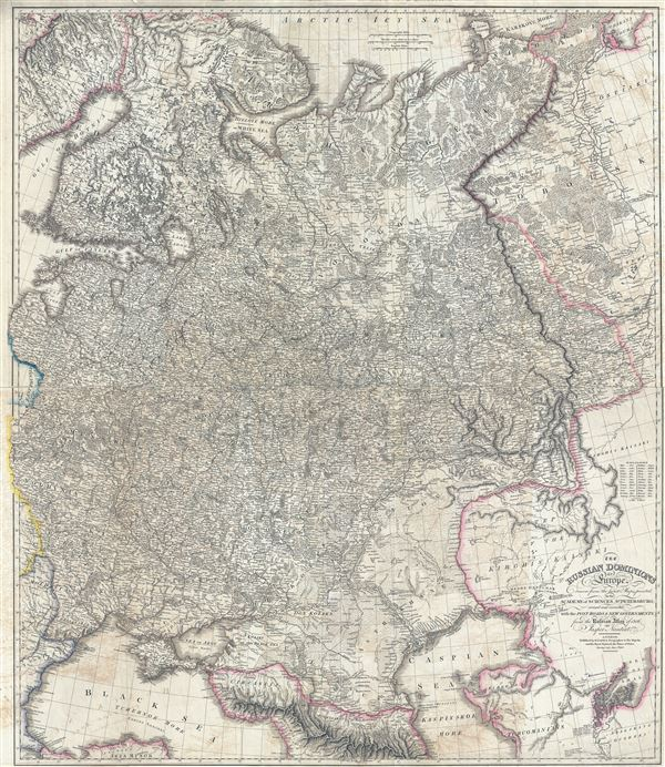 The Russian Dominions in Europe, drawn from the latest Maps, printed by the Academy of Sciences, St. Petersburg; revised and corrected, with the Post Roads & New Governments, from the Russian Atlas of 1806. - Main View