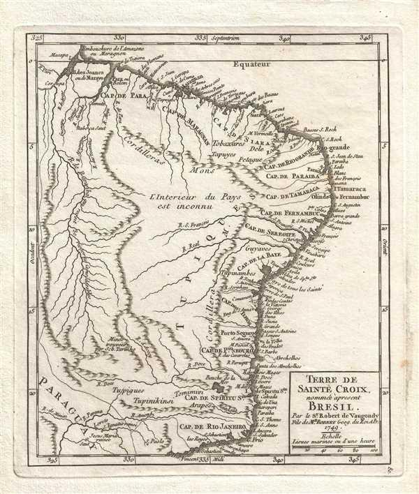 Terre de Sainte Croix, nommée à present Bresil. Par le Sr. Robert de Vaugondy, Fils de Mr. Robert Geog. du Roi.