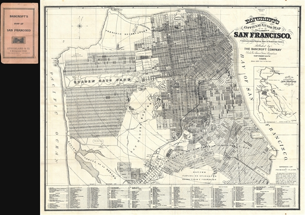 Bancroft's Official Guide Map of City and County of San Francisco, Compiled from Official Maps in Surveyor's Office.