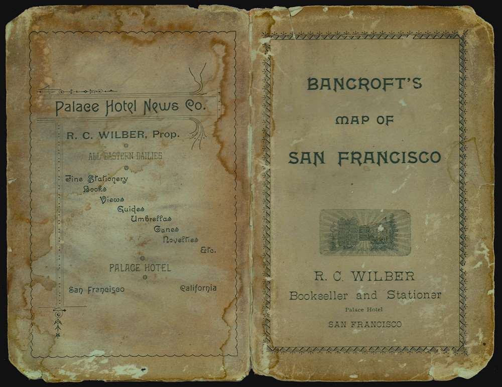 Bancroft's Official Guide Map of City and County of San Francisco, Compiled from Official Maps in Surveyor's Office. - Alternate View 1