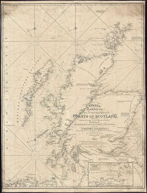 Steel's New Chart of the West, North, and East Coasts of Scotland from the Frith of Clyde to the Frith of Forth, Including the Hebrides, or Western Islands, and the Orkney Islands.