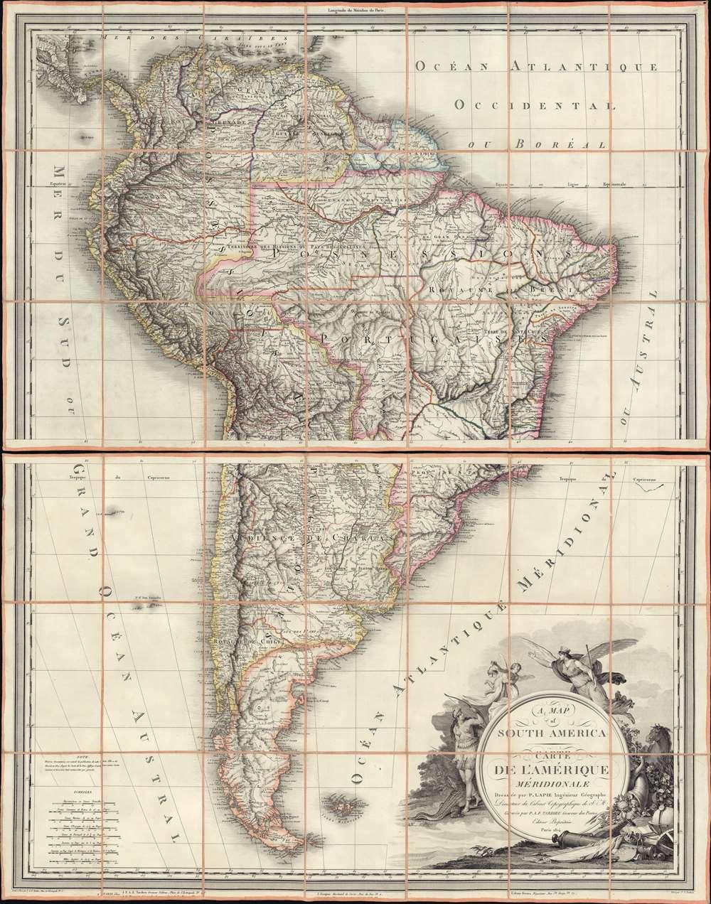 1814 Lapie / Tardiue Large Scale Map of South America w/ master engraving