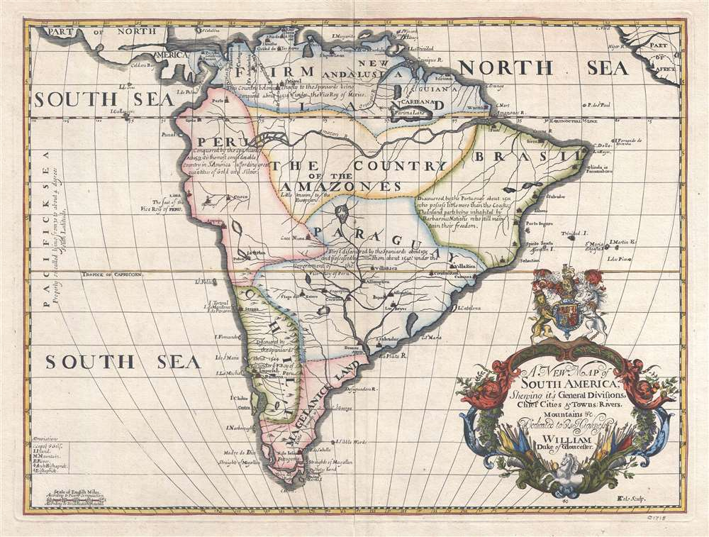A New Map of South America, Shewing its General Divisions, Chief Cities and Towns; Rivers, Mountains, etc. Dedicated to his Highness William Duke of Gloucester.