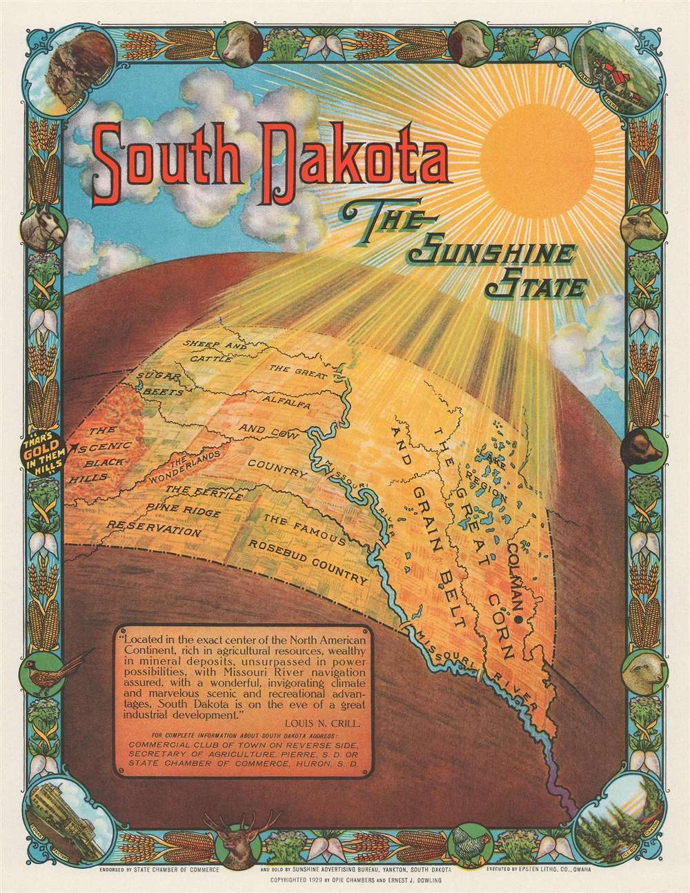 South Dakota The Sunshine State.