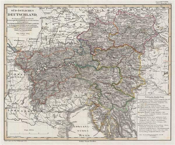 Süd-östliches Deutschland, enthält die Österreichischen Kronländer Erzherzogth. Oesterreich ob und unter der Enns, die Herzogthümer Salzburg, Steiermark, Kaernthen und Krain, die Markgrafschaft Istrien mit der gefürsteten Grafschaft Görz, und Gradisca, Reichsstact Triest, und die gefurstete Grafschaft Tirol und Vorarlberg.