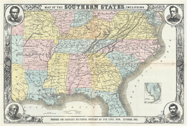 Map of the Southern States, including Rail Roads, County Towns, State Capitals, Country Roads, the Southern Coast from Delaware to Texas, showing the Harbors, Inlets, Forts and Positions of Blockading Ships.