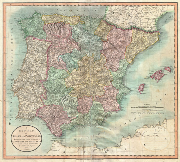 A New Map of Spain and Portugal Divided into their respective Kingdoms and provinces from the Latest Authorities.