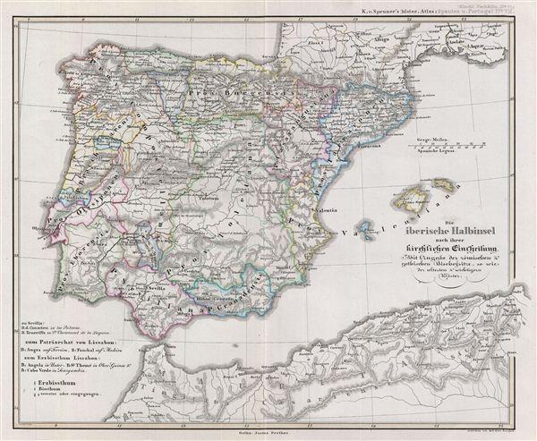 Die iberische Halbinsel nach ihrer kirchlichen Eintheilung. Mit Angabe der romischen & gothischen Bischofsitze, so wie der aeltesten & wichtigern Kloster.