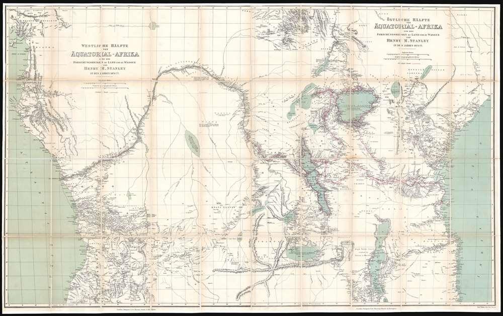 Westliche Hälfte von Äquatorial-Afrika und die Forschungsreisen zu Land und zu Wasser von Henry M. Stanley in den Jahren 1874 - 77. / Östliche Hälfte von Äquatorial-Afrika und den Forschungsreisen zu Land und zu Wasser von Henry M. Stanley in den Jahren 1874 - 77. - Main View