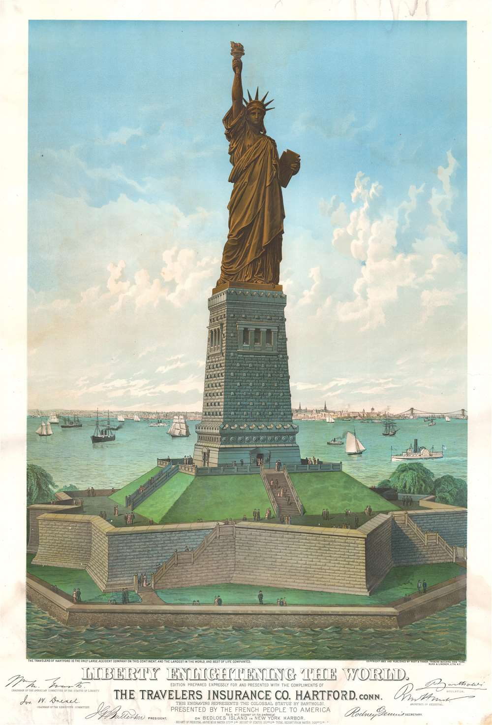 Liberty Enlightening the World. Edition Prepared Expressly for and Presented with the Compliments of Travelers Insurance Co. Hartford, this engraving represents the Clolooal Statue by Bartholdi, Presented by teh French People to America As it will appear on its pedestal on Bedloes Island in New York Harbor. - Main View