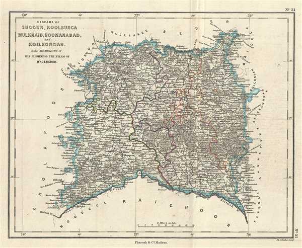 Circars of Suggur, Koolburga Mulkhaid, Hoomanabad, and Koilkondah in the Dominions of His Highness the Nizam of Hyderabad.