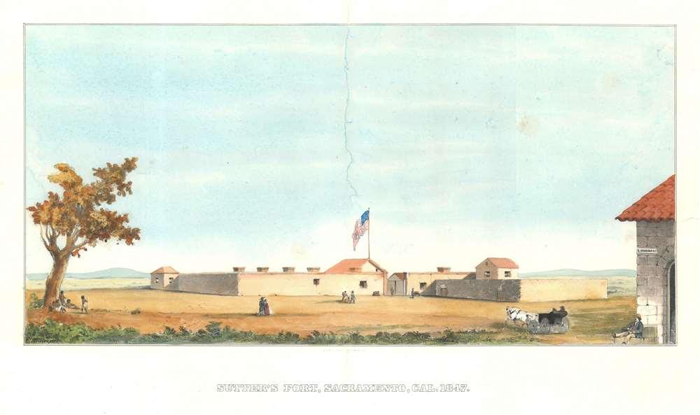 Sutter's Fort, Sacramento, Cal. 1847. - Main View