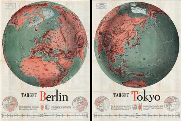 Target Tokyo; Newsmap. Monday, October 18, 1943.  /  Target Berlin; Newsmap. Monday, October 25, 1943.
