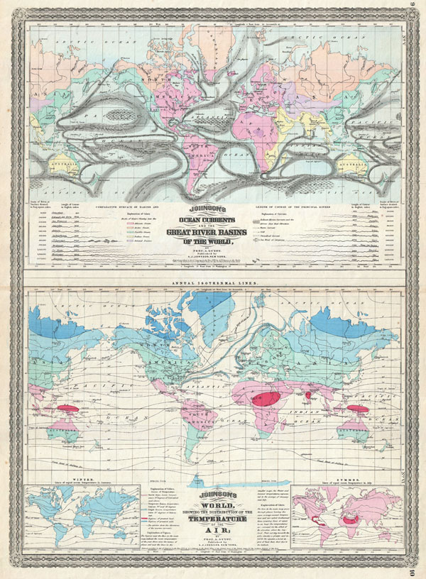 Johnson's Ocean Currents and the Great River Basins of the World, by Prof A. Guyot. / Johnson's World showing the  Distribution of the Temperature of the Air; by Prof A. Guyot.