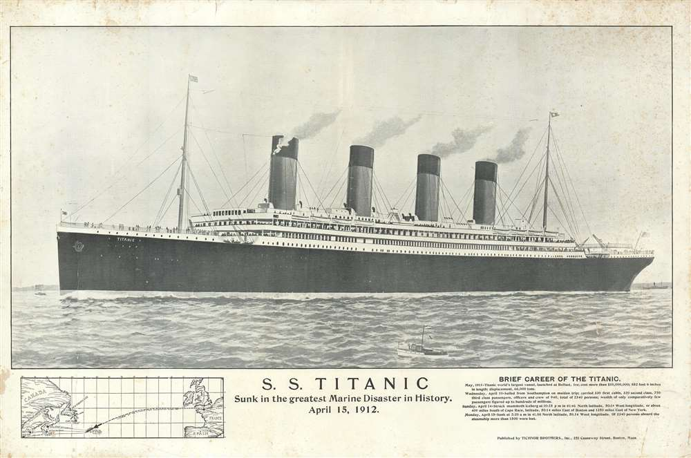 S.S. Titanic. Sunk in the Greatest Maritime Disaster in History. April 15, 1912.