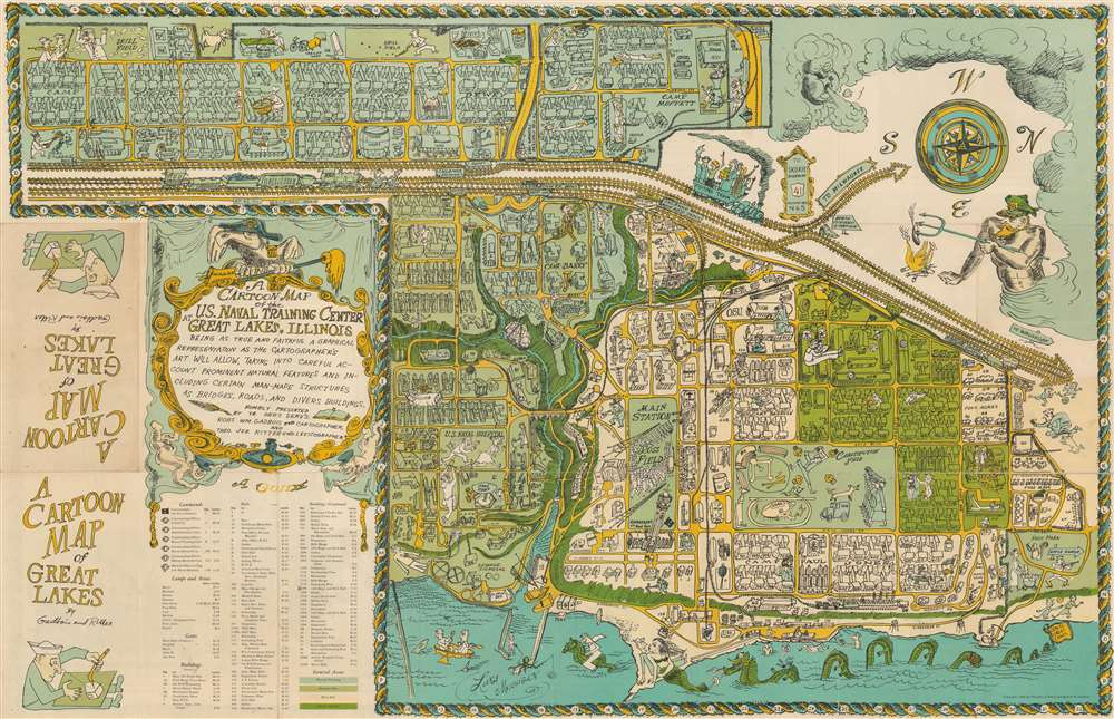 A Cartoon Map of the U.S. Naval Training Center Great Lakes, Illinois, Being as True and Faithful a Graphical Representation as the Cartographer's Art Will Allow, Taking Into Carful Account Prominent Natural Features and Including Certain Man-Made Structures as Bridges, Roads, and Divers Buildings.